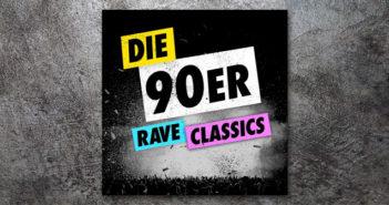 Die 90er – Rave Classics