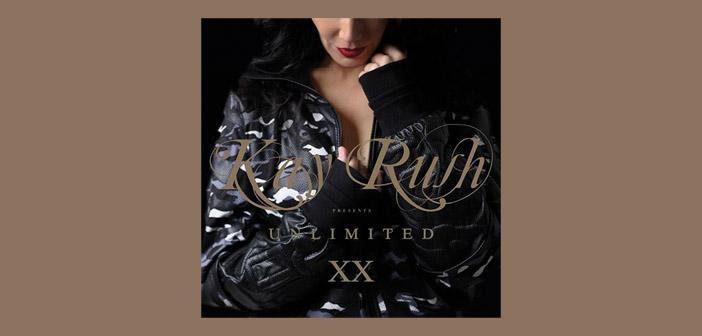 KAY RUSH presents UNLIMITED XX