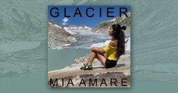 Mia Amare – Glacier