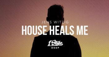 Jens Witzig – House Heals Me