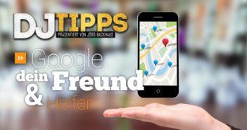 Google, dein Freund und Helfer