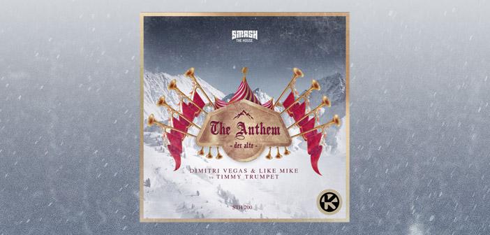 Dimitri Vegas & Like Mike vs Timmy Trumpet – The Anthem  (Der Alte)