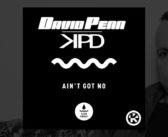 David Penn & KPD – Ain't Got No