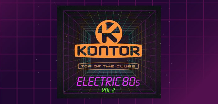 Kontor Top Of The Clubs – Electric 80s – Volume 2
