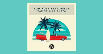 TOM NOVY FEAT. BELLA – VAMOS A LA PLAYA